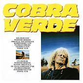 Cobra Verde (Original Motion Picture Soundtrack) von Popol Vuh