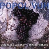 Shepherd's Symphony - Hirtensymphonie by Popol Vuh