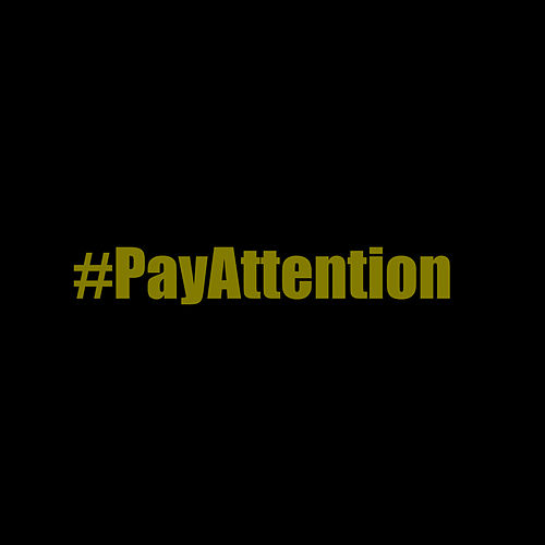 Pay Attention by SD