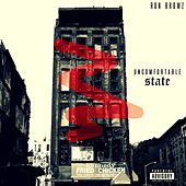 Uncomfortable State von Ron Browz