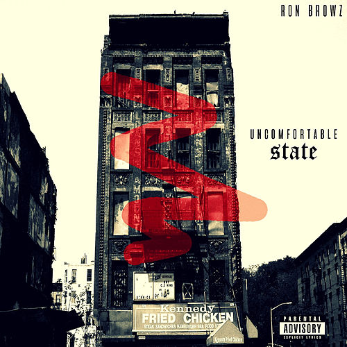 Uncomfortable State by Ron Browz