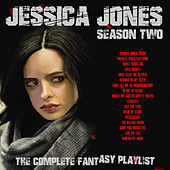 Jessica Jones (Season Two) - The Complete Fantasy Playlist de Various Artists