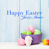 Happy Easter Jazz Music de Various Artists