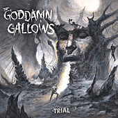 The Trial by The God Damn Gallows