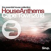 Sirup House Anthems Cape Town 2018 by Various Artists