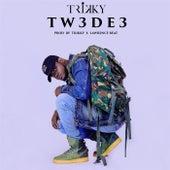 Tw3de3 by Tricky