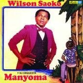 Manyoma de Wilson Saoko Y Su Orquesta