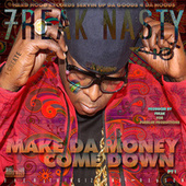 Make da Money Down by Freak Nasty
