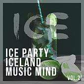 Ice Party Iceland Music Mind, Vol. 2 - EP von Various Artists