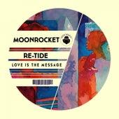 Love Is The Message de Moon Rocket