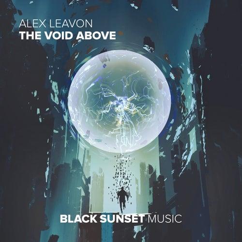 The Void Above by Alex Leavon