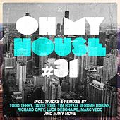 Oh My House #31 von Various Artists