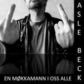 En møkkamann i oss alle by Asle Beck
