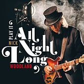 All Night Long by Nick Woodland