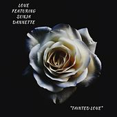 Tainted Love by Love