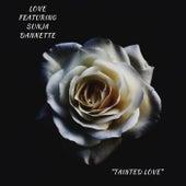 Tainted Love von Love