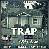 Trap House Jumping (Mastered) by S.P. Adams and 323 Clicc