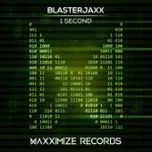 1 Second von BlasterJaxx