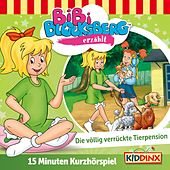 Kurzhörspiel - Bibi erzählt: Die völlig verrückte Tierpension von Bibi Blocksberg