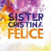 Felice de Sister Cristina