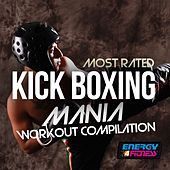 Most Rated Kick Boxing Mania Workout Compilation by Various Artists