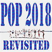 Pop 2018 Revisited von Various Artists