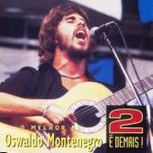 2 É demais! de Oswaldo Montenegro
