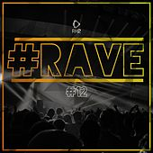 #Rave #12 by Various Artists