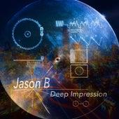 Deep Impression by Jason B