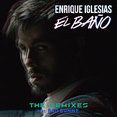 EL BAÑO (The Remixes) de Enrique Iglesias