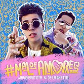#Maldeamores by De La Ghetto