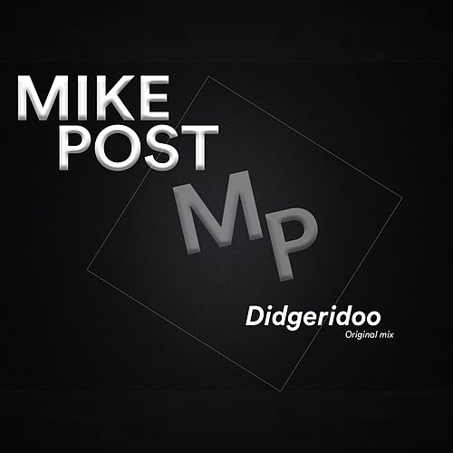 Didgeridoo by Mike Post