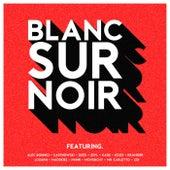 Blanc sur noir by Various Artists