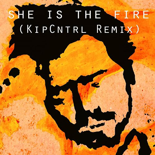 She Is the Fire (KiPCTRL Remix) by Gareth Dunlop