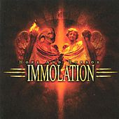 Hope And Horror by Immolation