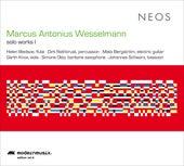 Marcus Antonius Wesselmann: Solo Works I de Various Artists