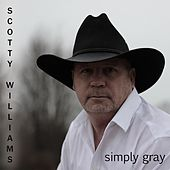 Simply Gray by Scotty Williams