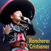 Rancheras Cristianas De Avivamiento by Various Artists