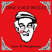 Love & Hangovers by One Eyed Reilly