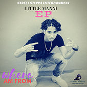 Where Am From by Little Manni