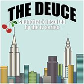 The Deuce: Soundtrack Inspired by the TV Series by Various Artists