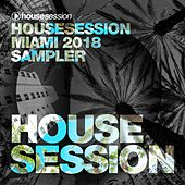 Housesession Miami 2018 Sampler by Various Artists