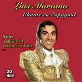Luis Mariano chante en espagnol (20 Titres) von Luis Mariano