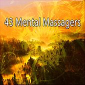 43 Mental Massagers von Massage Therapy Music