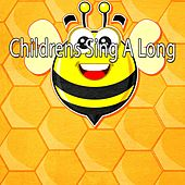 Childrens Sing A Long by Canciones Infantiles
