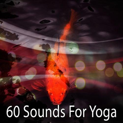 60 Sounds For Yoga de Yoga Music