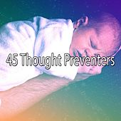 45 Thought Preventers by Deep Sleep Relaxation