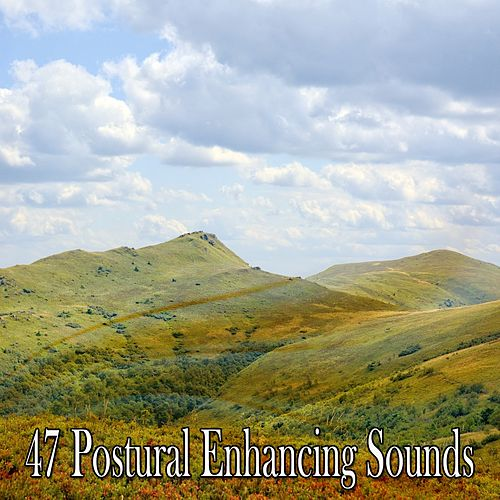 47 Postural Enhancing Sounds by Yoga Music