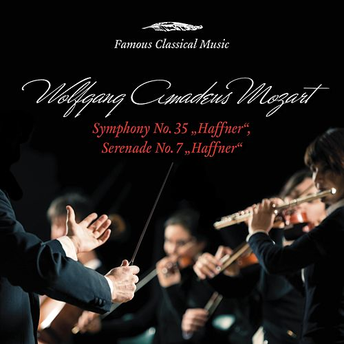 Mozart: Haffner Symphony & Serenade (Famous Classical Music) by Academy of St. Martin in the Field