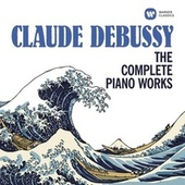 Debussy: The Complete Piano Works von Various Artists